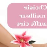 Guide d'achat epilation cire maillot