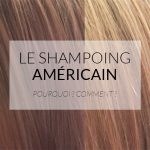 Test shampoing american