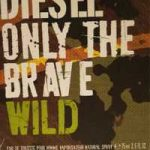 Comparatif diesel only the brave wild
